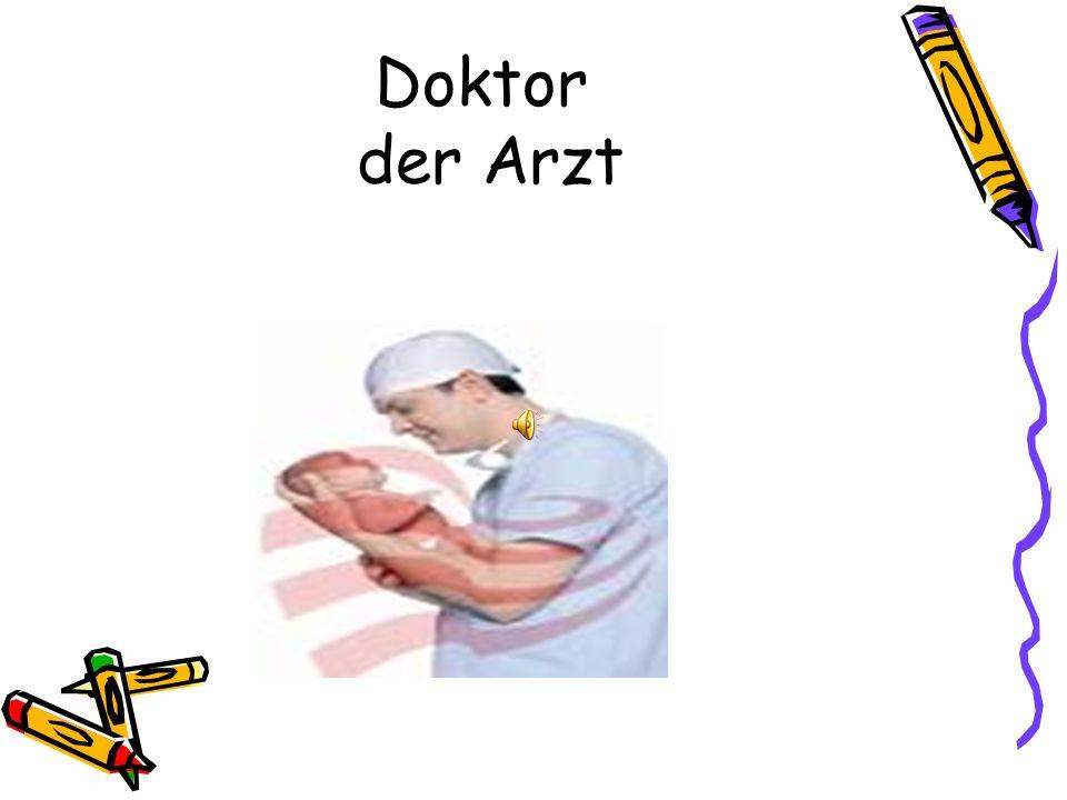 Doktor der Arzt