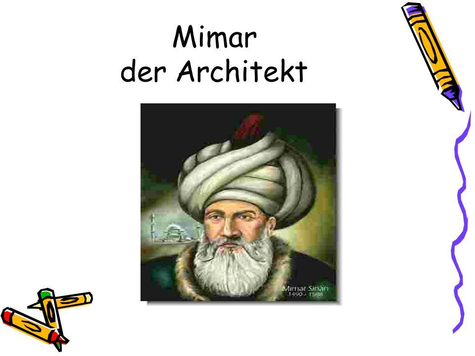 Mimar der Architekt