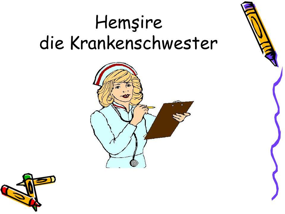 Hemşire die Krankenschwester