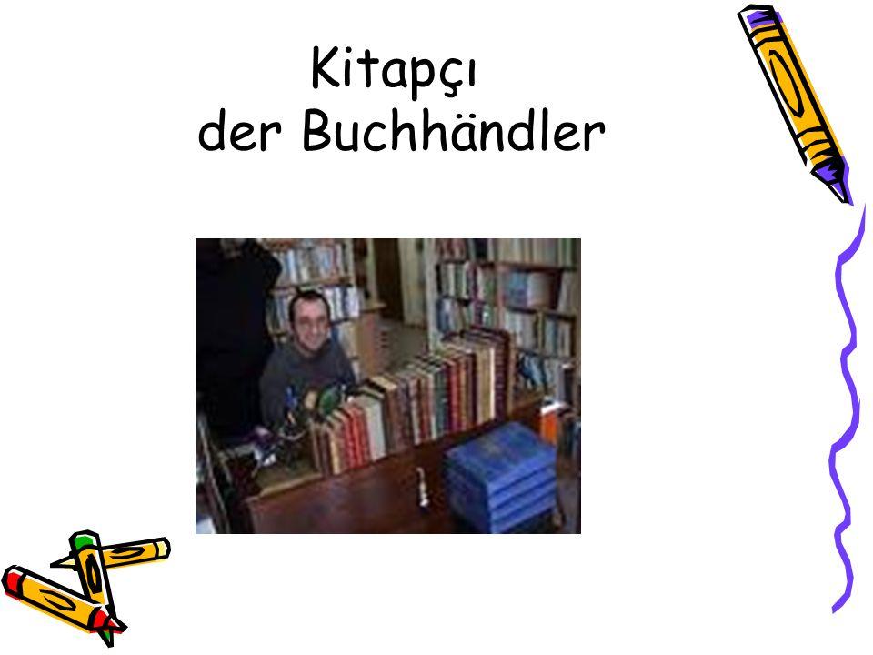 Kitapçı der Buchhändler