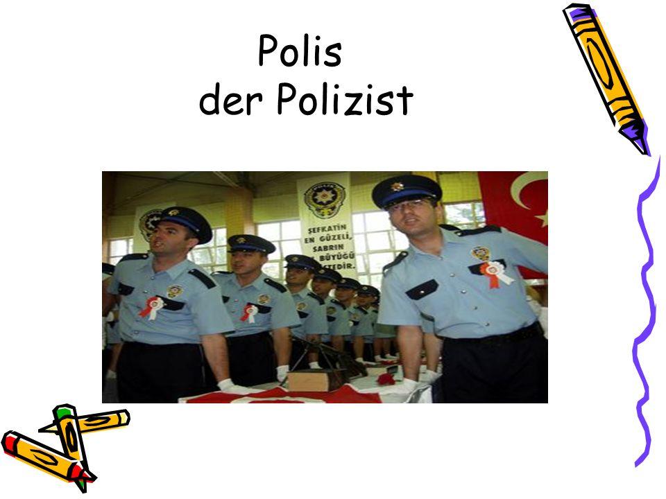 Polis der Polizist
