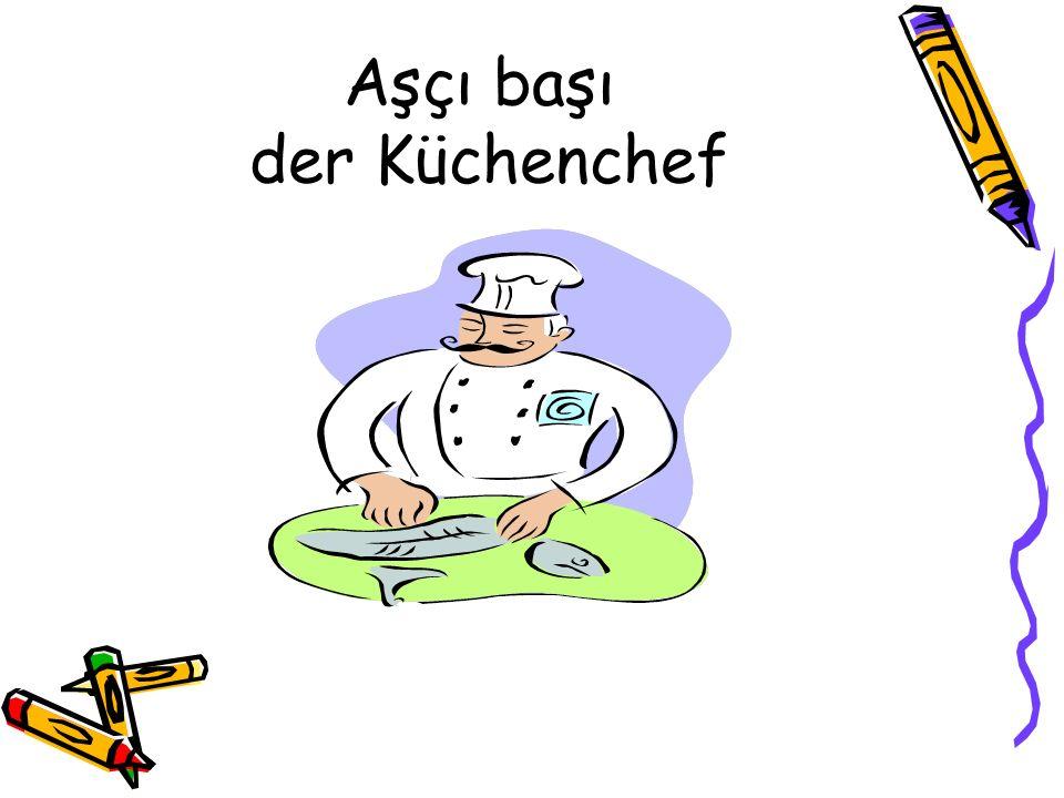 Aşçı başı der Küchenchef