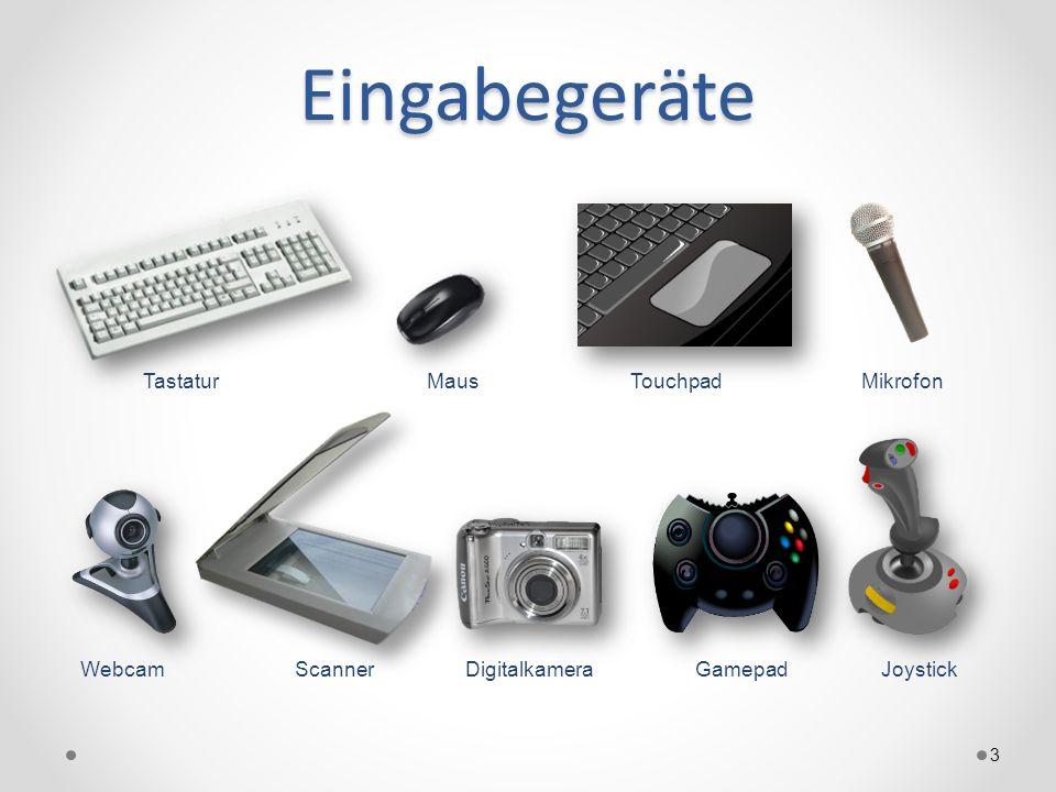 Eingabegeräte 3 TastaturMausTouchpad WebcamJoystick Gamepad Mikrofon ScannerDigitalkamera