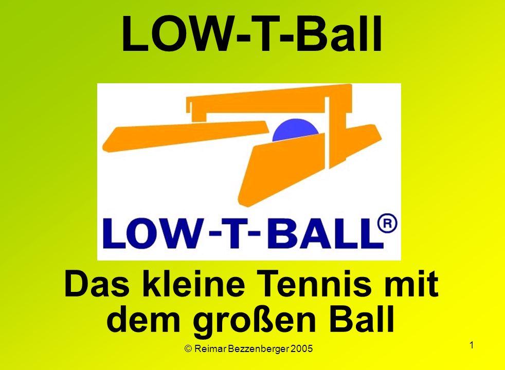 1 LOW-T-Ball Das kleine Tennis mit dem großen Ball © Reimar Bezzenberger 2005