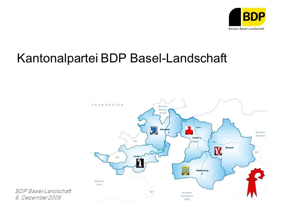 Kantonalpartei BDP Basel-Landschaft BDP Basel-Landschaft 8. Dezember 2009