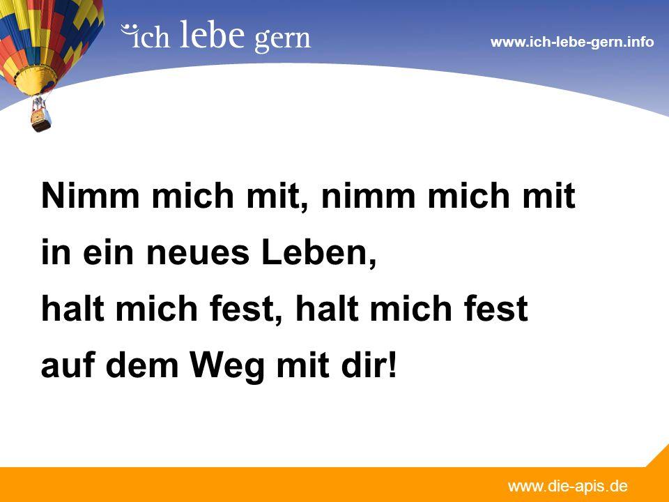 www.die-apis.de www.ich-lebe-gern.info Worte des Lebens kommen in unsre Schuhe.