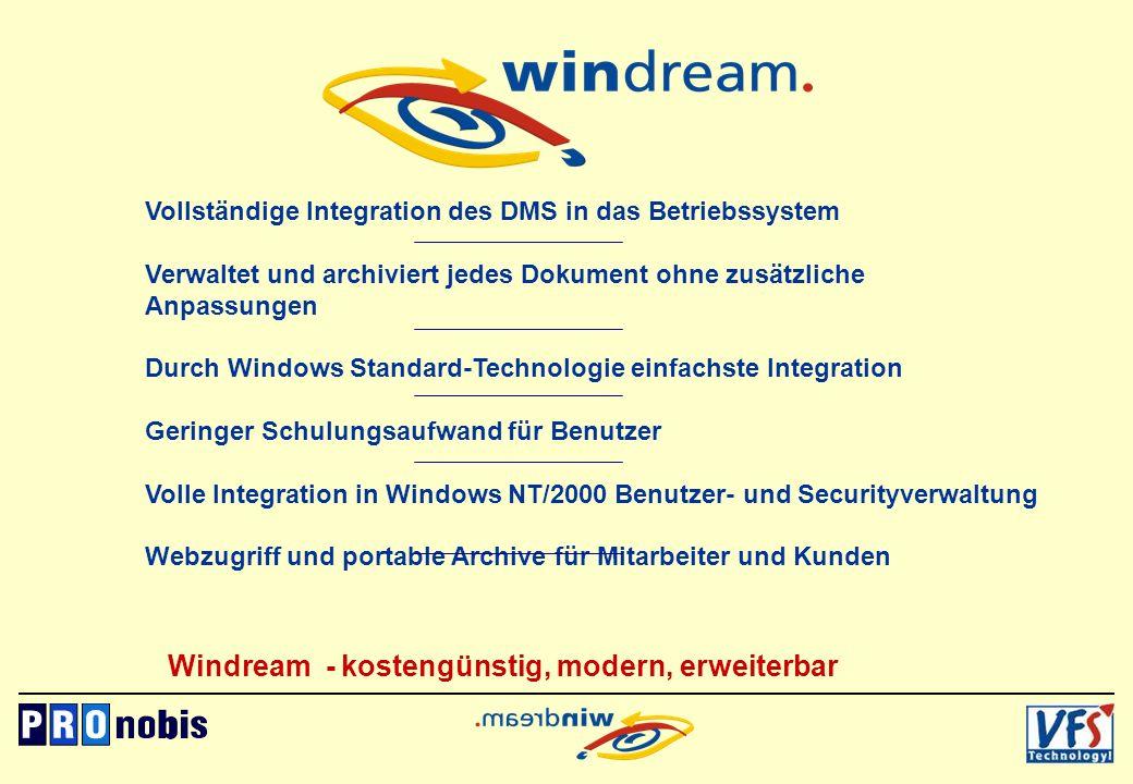 Vollständige Integration des DMS in das Betriebssystem Verwaltet und archiviert jedes Dokument ohne zusätzliche Anpassungen Durch Windows Standard-Tec