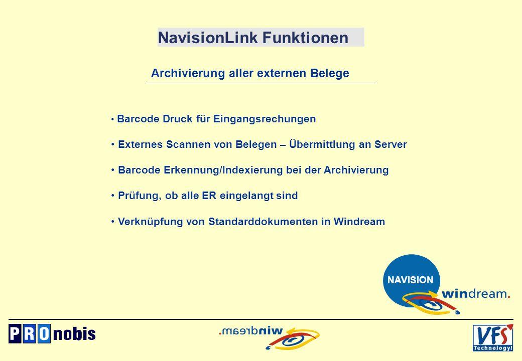 NavisionLink Funktionen Archivierung aller externen Belege Barcode Druck für Eingangsrechungen Externes Scannen von Belegen – Übermittlung an Server B
