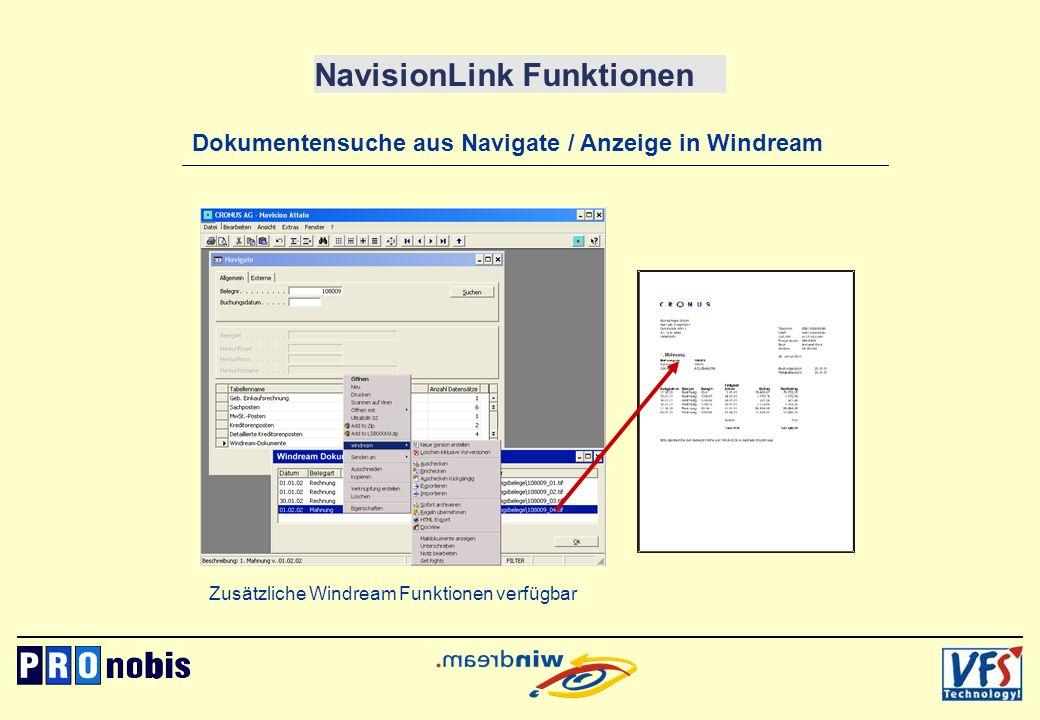 NavisionLink Funktionen Dokumentensuche aus Navigate / Anzeige in Windream Zusätzliche Windream Funktionen verfügbar