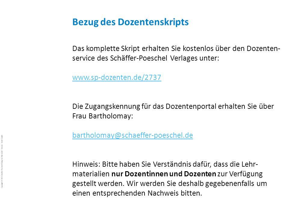 Copyright © 2011 Schäffer-Poeschel Verlag für Wirtschaft · Steuern · Recht GmbH BuJa-d7EgcYoE5_Copyright_Schäffer-Poeschel_Verlag Das komplette Skript