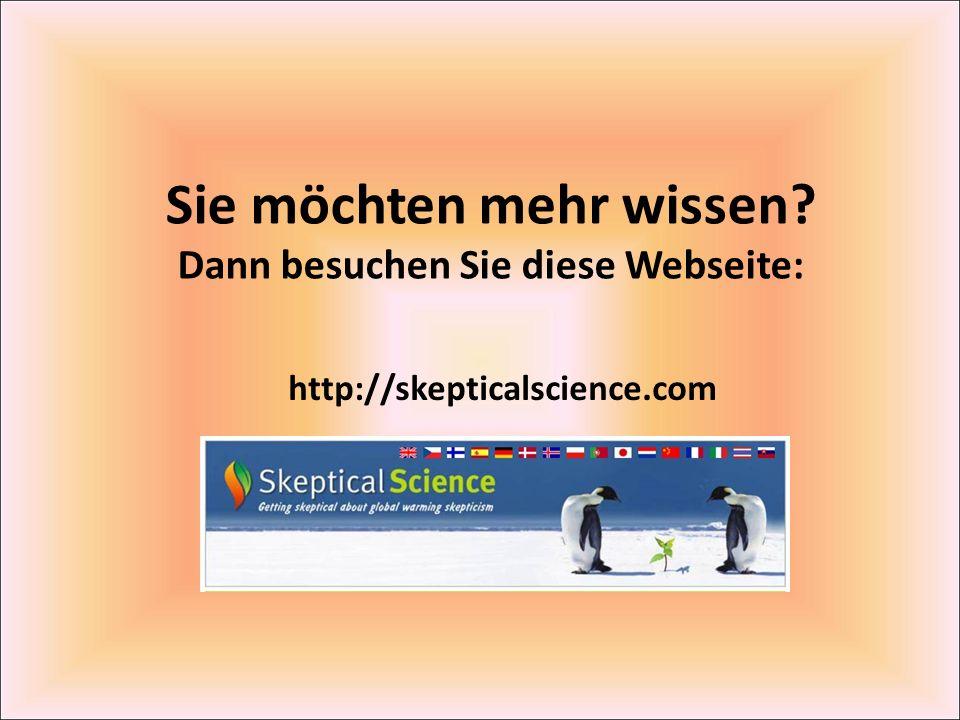 http://skepticalscience.com Sie möchten mehr wissen? Dann besuchen Sie diese Webseite: