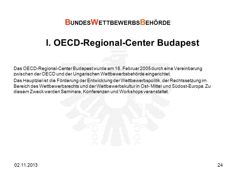 l. OECD-Regional-Center Budapest Das OECD-Regional-Center Budapest wurde am 16. Februar 2005 durch eine Vereinbarung zwischen der OECD und der Ungaris