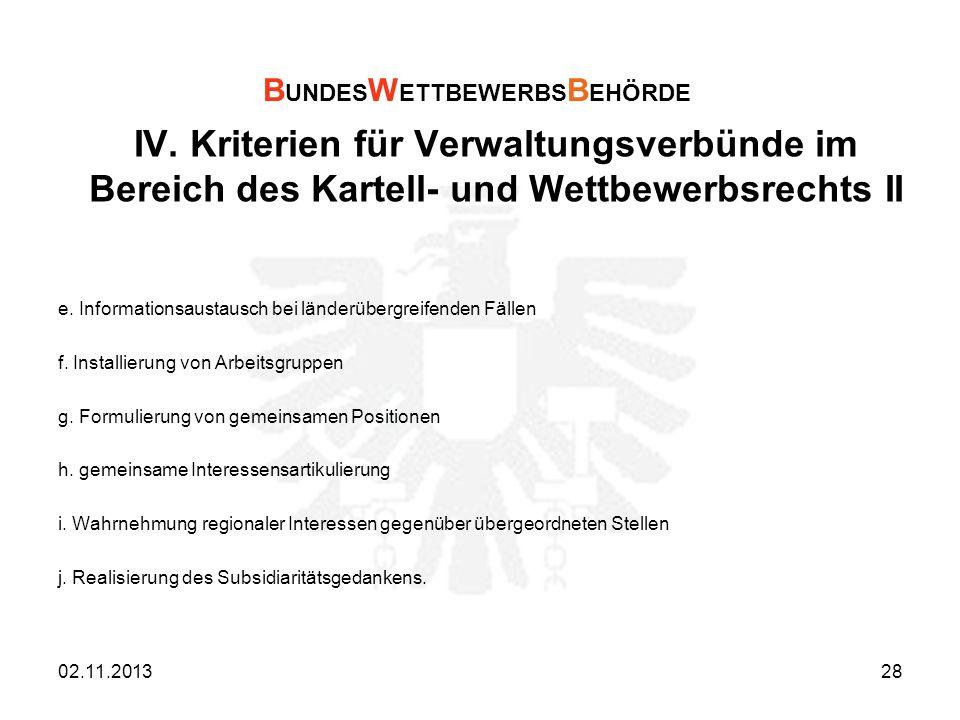IV. Kriterien für Verwaltungsverbünde im Bereich des Kartell- und Wettbewerbsrechts II e. Informationsaustausch bei länderübergreifenden Fällen f. Ins