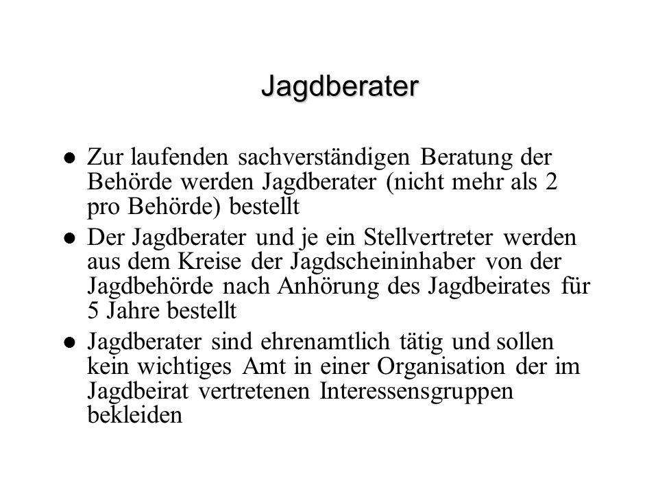 Jagdzeiten §22 BJG und Verordnung über die Jagdzeiten Art.