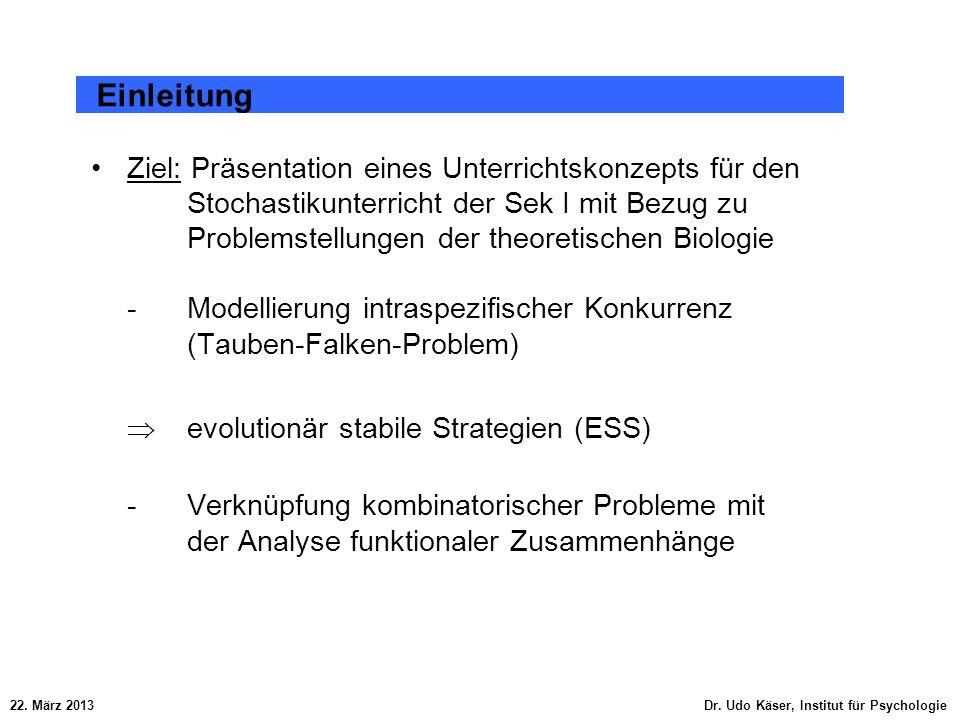 Ziel: Präsentation eines Unterrichtskonzepts für den Stochastikunterricht der Sek I mit Bezug zu Problemstellungen der theoretischen Biologie - Modell