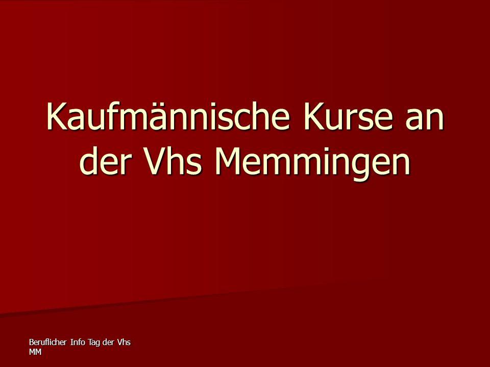 Beruflicher Info Tag der Vhs MM Kaufmännische Kurse an der Vhs Memmingen
