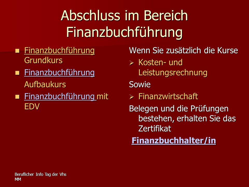 Beruflicher Info Tag der Vhs MM Abschluss im Bereich Finanzbuchführung Finanzbuchführung Grundkurs Finanzbuchführung Grundkurs Finanzbuchführung Finan