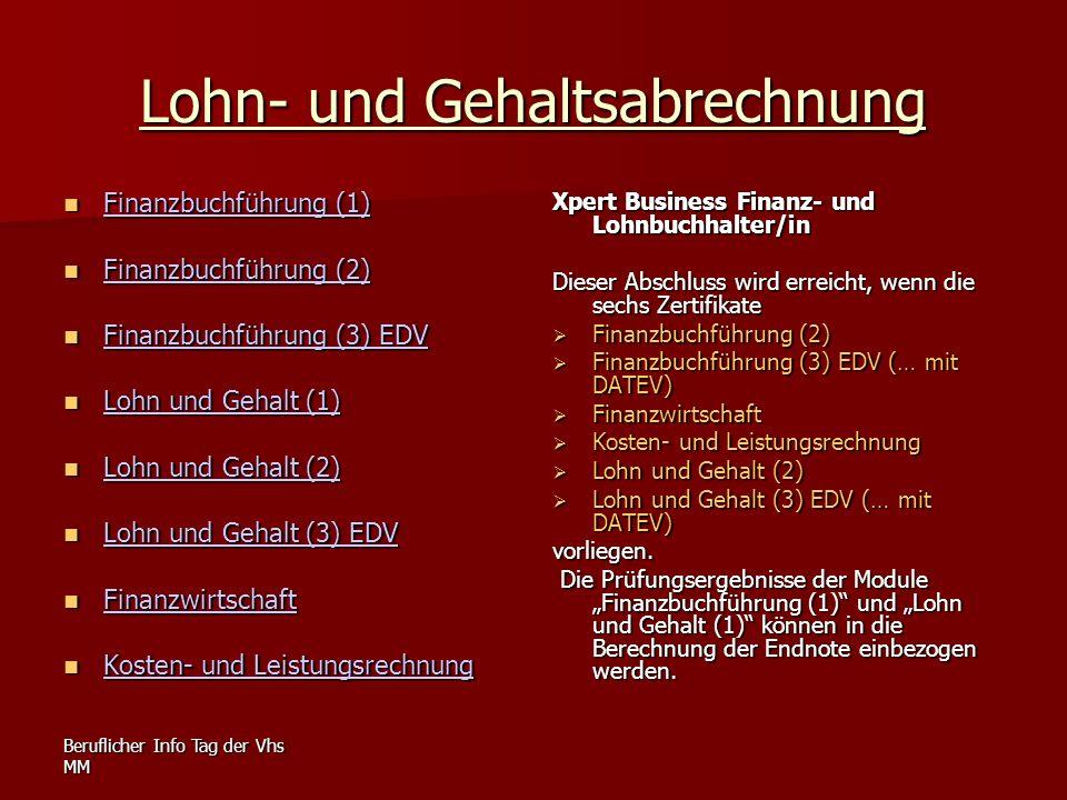 Beruflicher Info Tag der Vhs MM Lohn- und Gehaltsabrechnung Finanzbuchführung (1) Finanzbuchführung (1) Finanzbuchführung (1) Finanzbuchführung (1) Fi