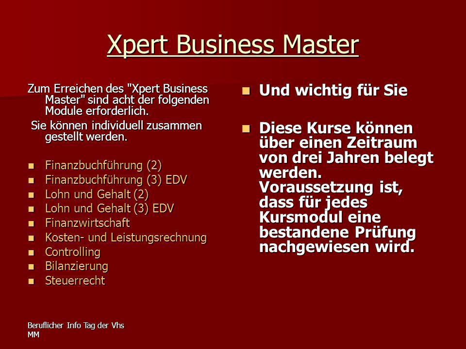 Beruflicher Info Tag der Vhs MM Xpert Business Master Zum Erreichen des