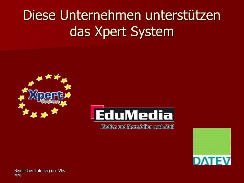 Beruflicher Info Tag der Vhs MM Diese Unternehmen unterstützen das Xpert System