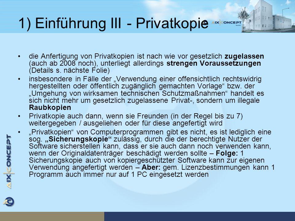 1) Einführung III – Checkliste Privatkopie Umgehung von geeigneten technischen Schutzmaßnahmen (i.d.R.