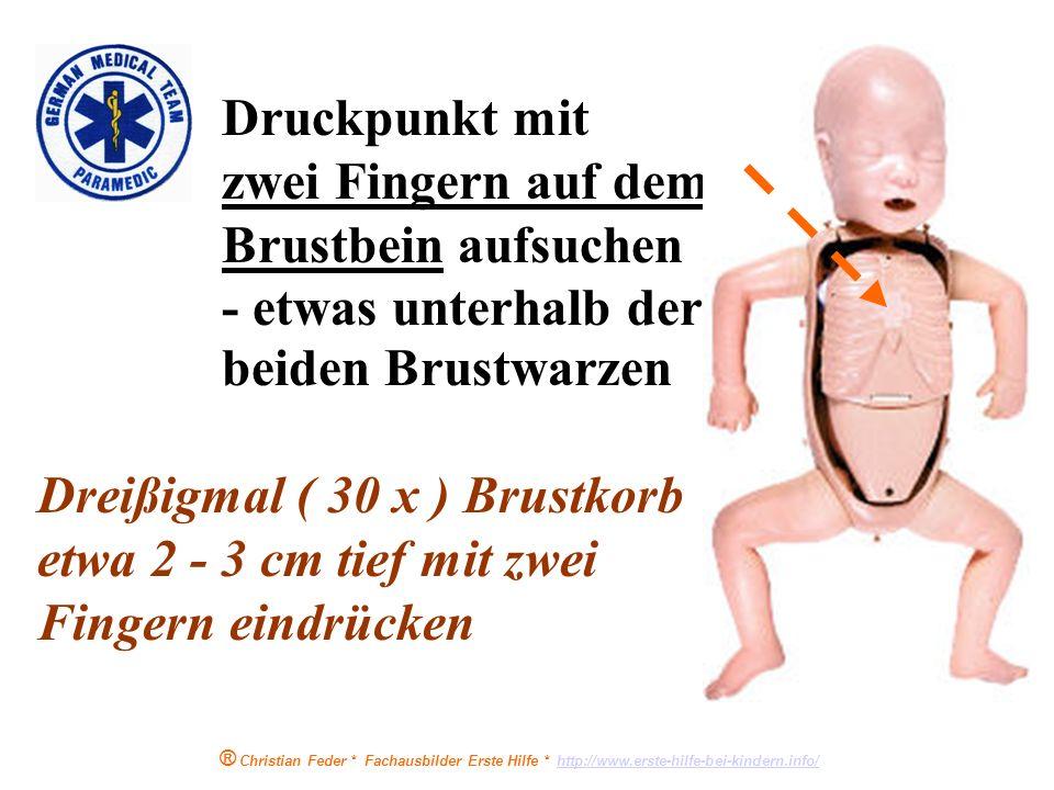 ® Christian Feder * Fachausbilder Erste Hilfe * http://www.erste-hilfe-bei-kindern.info/http://www.erste-hilfe-bei-kindern.info/ immer noch keine Atmu
