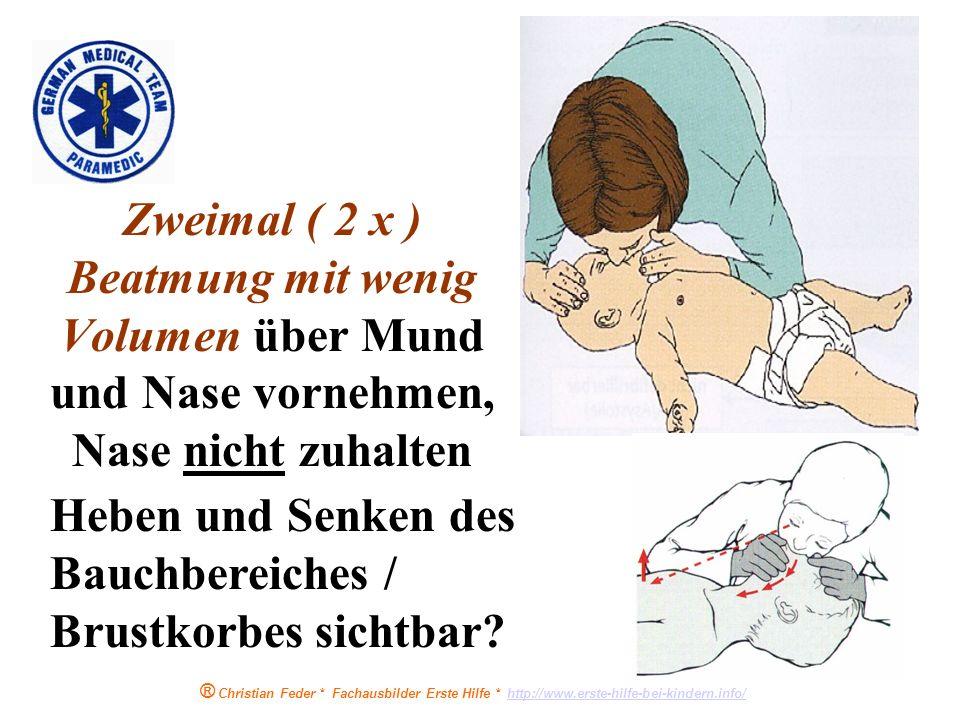 ® Christian Feder * Fachausbilder Erste Hilfe * http://www.erste-hilfe-bei-kindern.info/http://www.erste-hilfe-bei-kindern.info/ Reanimation beim älte
