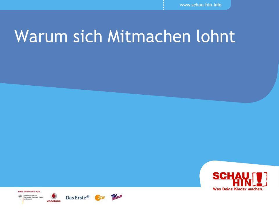 www.schau-hin.info Warum sich Mitmachen lohnt