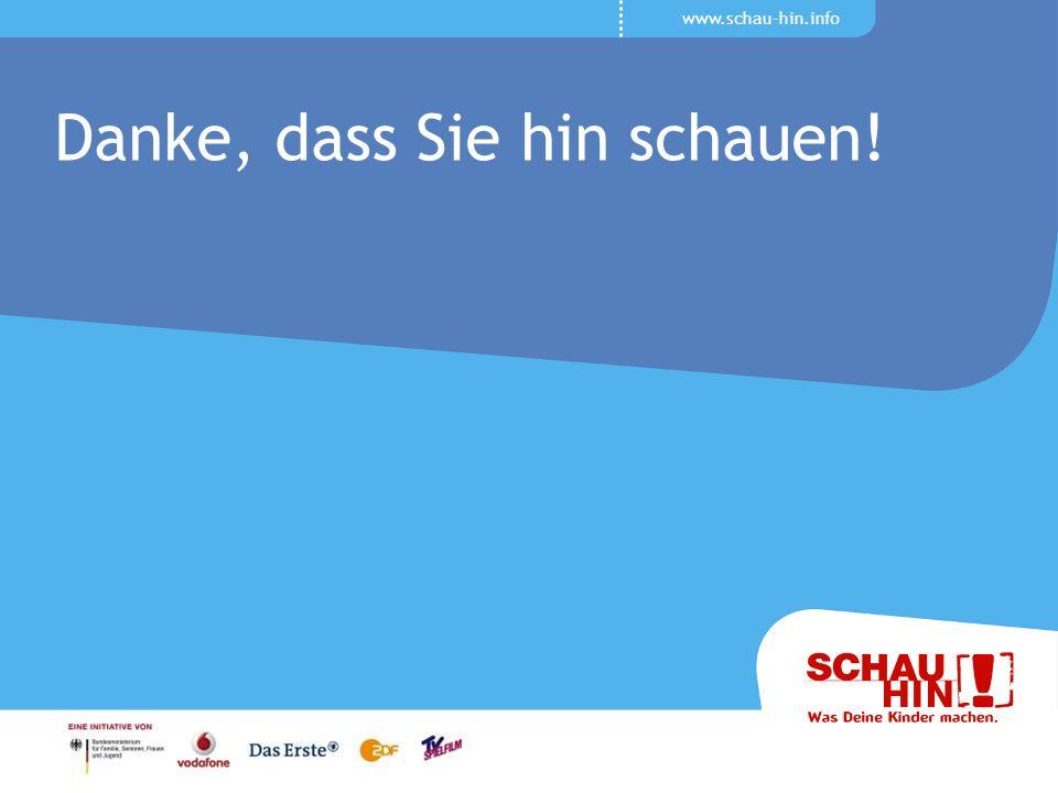 www.schau-hin.info Danke, dass Sie hin schauen!