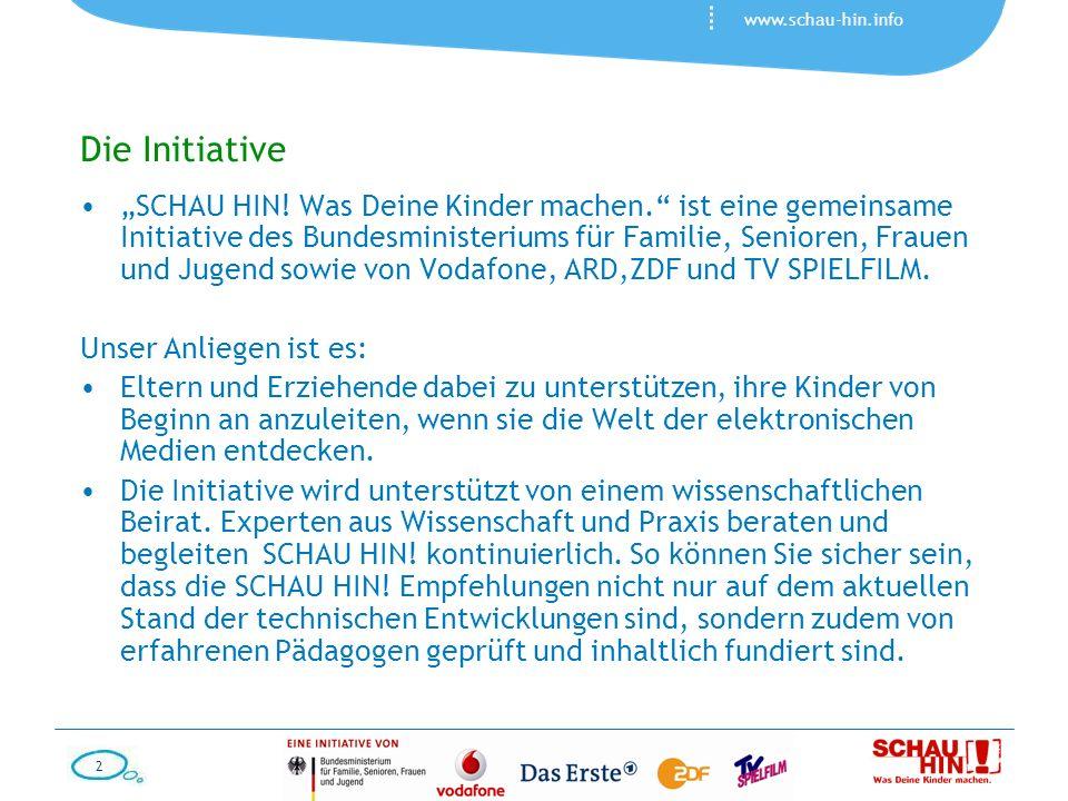 2 www.schau-hin.info Die Initiative SCHAU HIN! Was Deine Kinder machen. ist eine gemeinsame Initiative des Bundesministeriums für Familie, Senioren, F