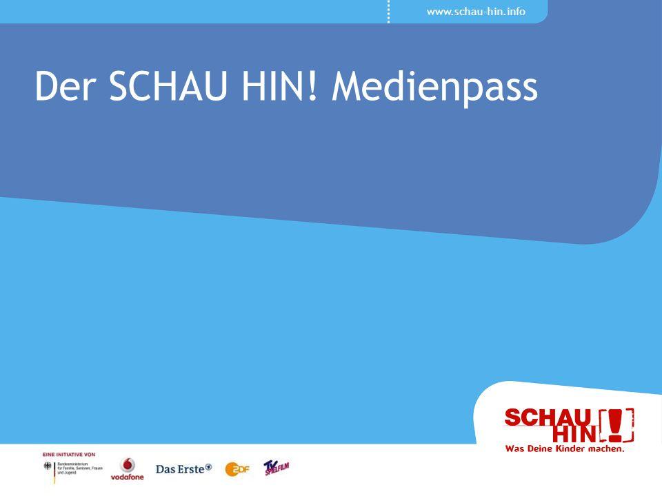www.schau-hin.info Der SCHAU HIN! Medienpass