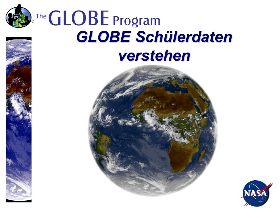 GLOBE Schüler untersuchen die Umweltdaten unseres Planeten