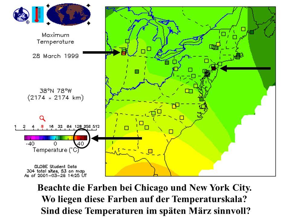 Beachte die Farben bei Chicago und New York City. Wo liegen diese Farben auf der Temperaturskala? Sind diese Temperaturen im späten März sinnvoll?