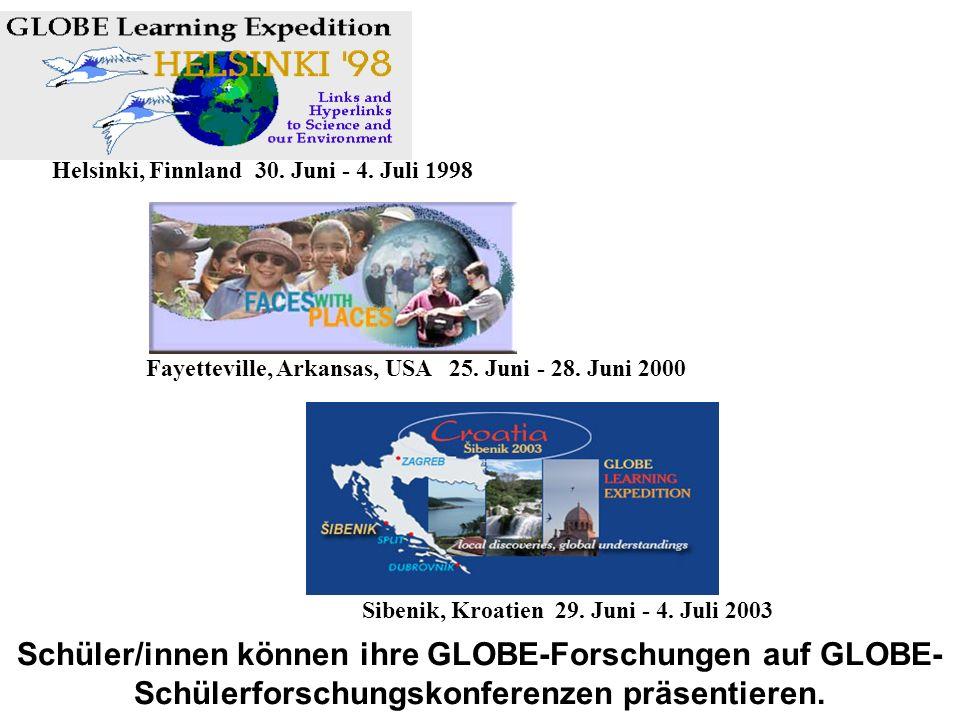 Schüler/innen können ihre GLOBE-Forschungen auf GLOBE- Schülerforschungskonferenzen präsentieren. Sibenik, Kroatien 29. Juni - 4. Juli 2003 Fayettevil