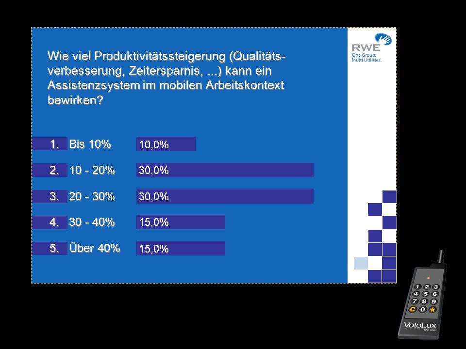 Wie viel Produktivitätssteigerung (Qualitäts- verbesserung, Zeitersparnis,...) kann ein Assistenzsystem im mobilen Arbeitskontext bewirken? 1.Bis 10%