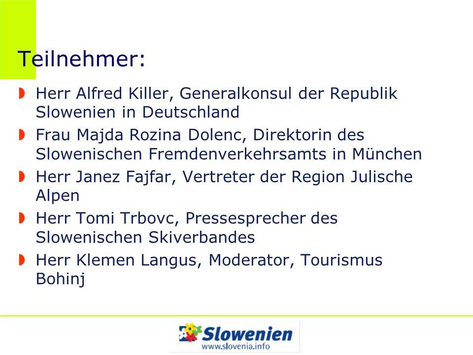 Teilnehmer: Herr Alfred Killer, Generalkonsul der Republik Slowenien in Deutschland Frau Majda Rozina Dolenc, Direktorin des Slowenischen Fremdenverke