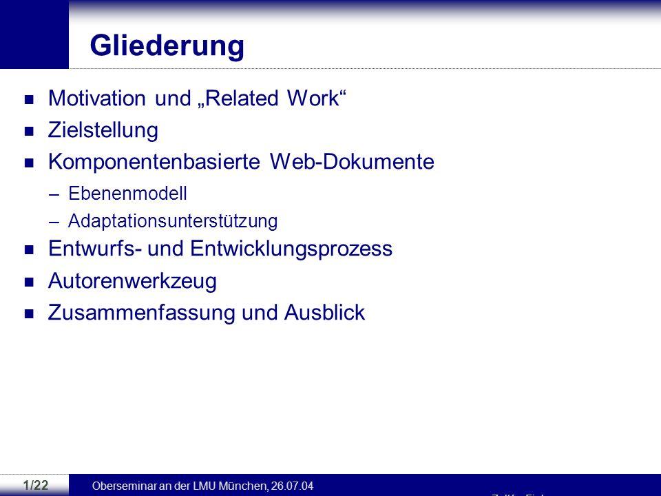 Entwurf und Entwicklung komponentenbasierter adaptiver Web-Anwendungen Zoltán Fiala Technische Universität Dresden Lehrstuhl Multimediatechnik {zoltan