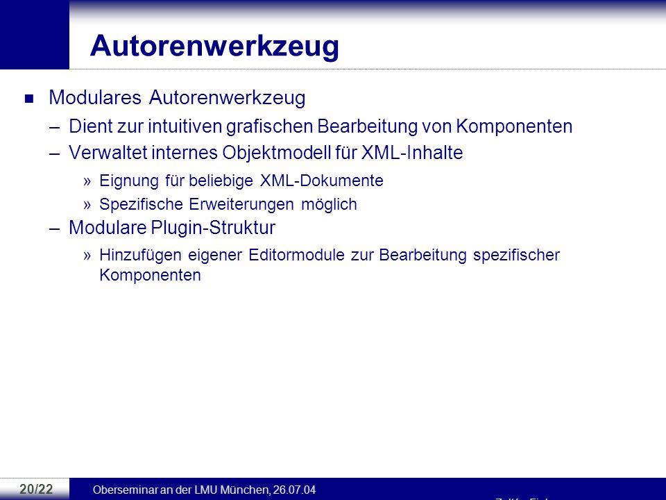 Oberseminar an der LMU München, 26.07.04 Zoltán Fiala 19/22 Prototyp Online-Videothek