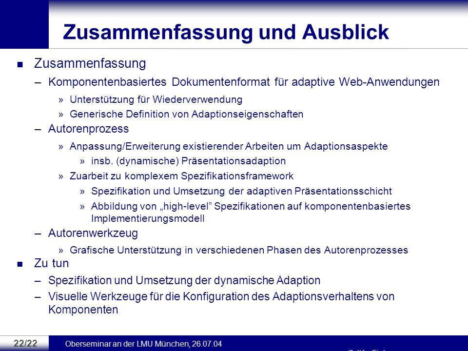 Oberseminar an der LMU München, 26.07.04 Zoltán Fiala 21/22 Autorenwerkzeug Existierende Module –Module zur Bearbeitung von Medienkomponenten »Bild, C
