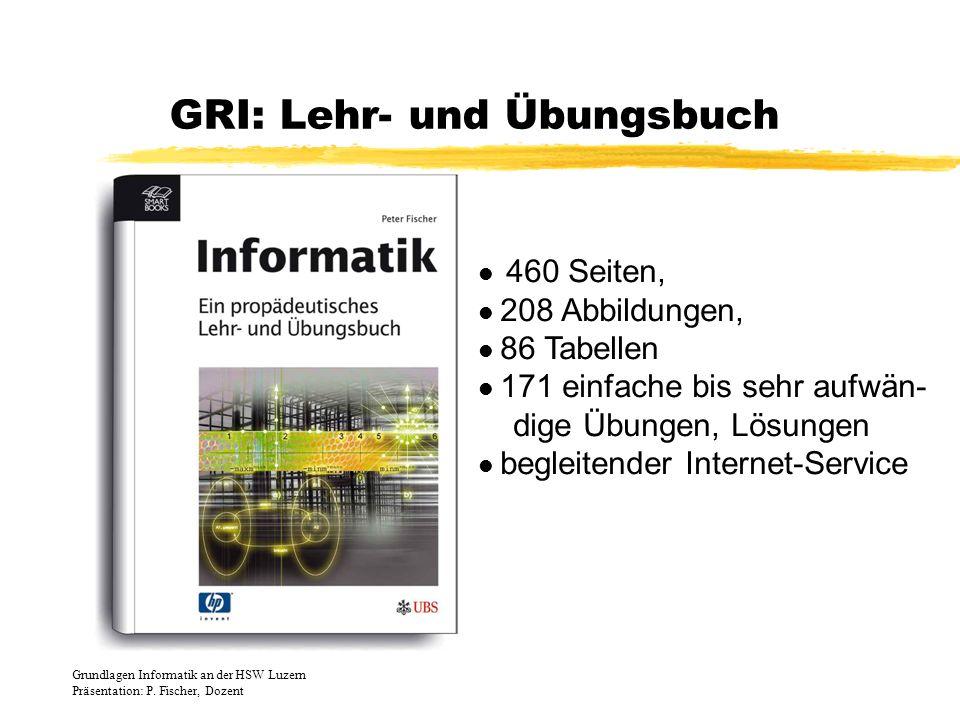 GRI: Lehr- und Übungsbuch 460 Seiten, 208 Abbildungen, 86 Tabellen 171 einfache bis sehr aufwän- dige Übungen, Lösungen begleitender Internet-Service