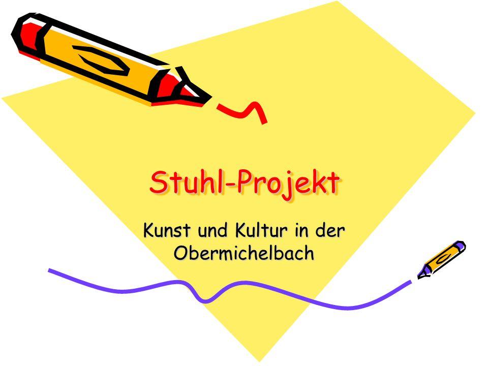 Stuhl-ProjektStuhl-Projekt Kunst und Kultur in der Obermichelbach
