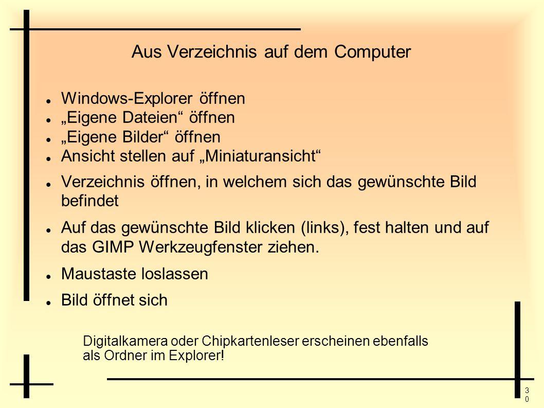 3030 Aus Verzeichnis auf dem Computer Windows-Explorer öffnen Eigene Dateien öffnen Eigene Bilder öffnen Ansicht stellen auf Miniaturansicht Verzeichn