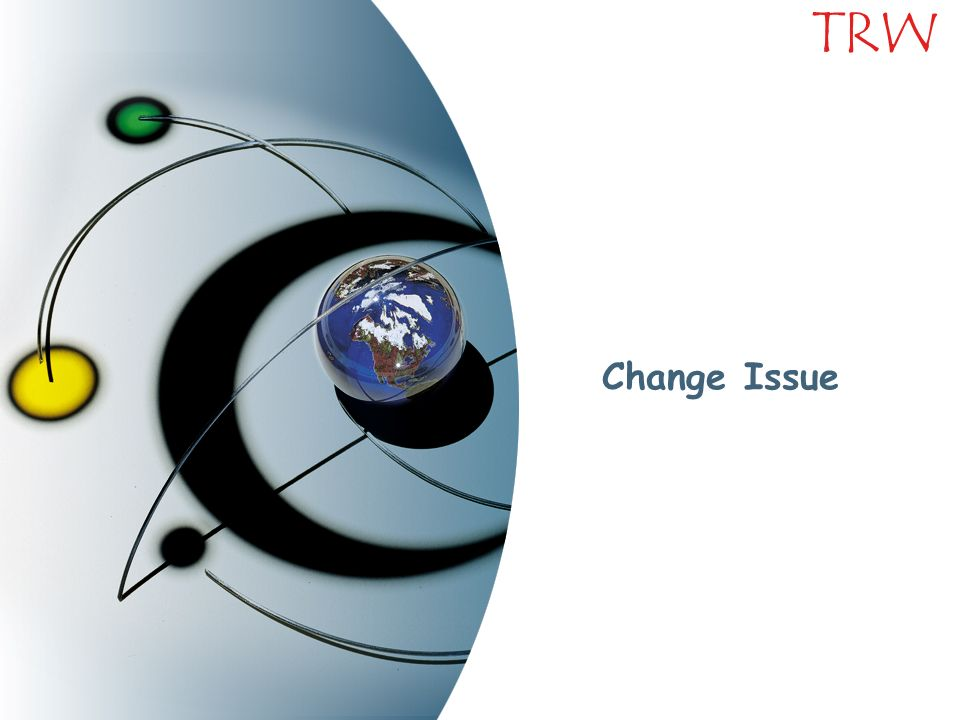 TRW Change Issue