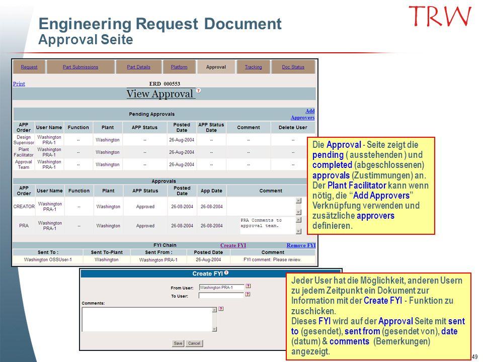 49 TRW Engineering Request Document Approval Seite Die Approval - Seite zeigt die pending ( ausstehenden ) und completed (abgeschlossenen) approvals (