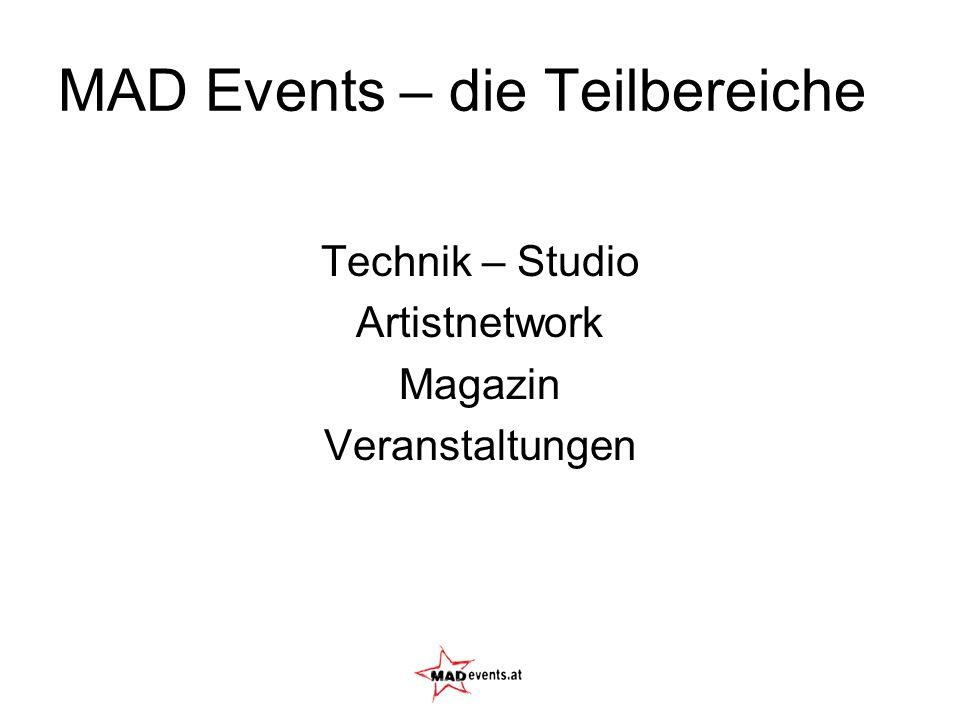 MAD Events – die Teilbereiche Technik – Studio Artistnetwork Magazin Veranstaltungen