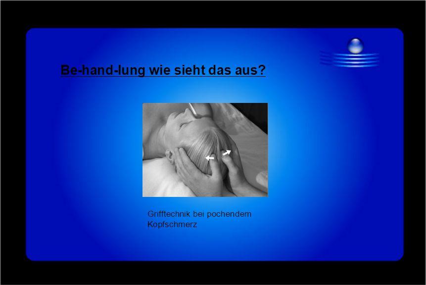 Be-hand-lung wie sieht das aus? Grifftechnik bei pochendem Kopfschmerz