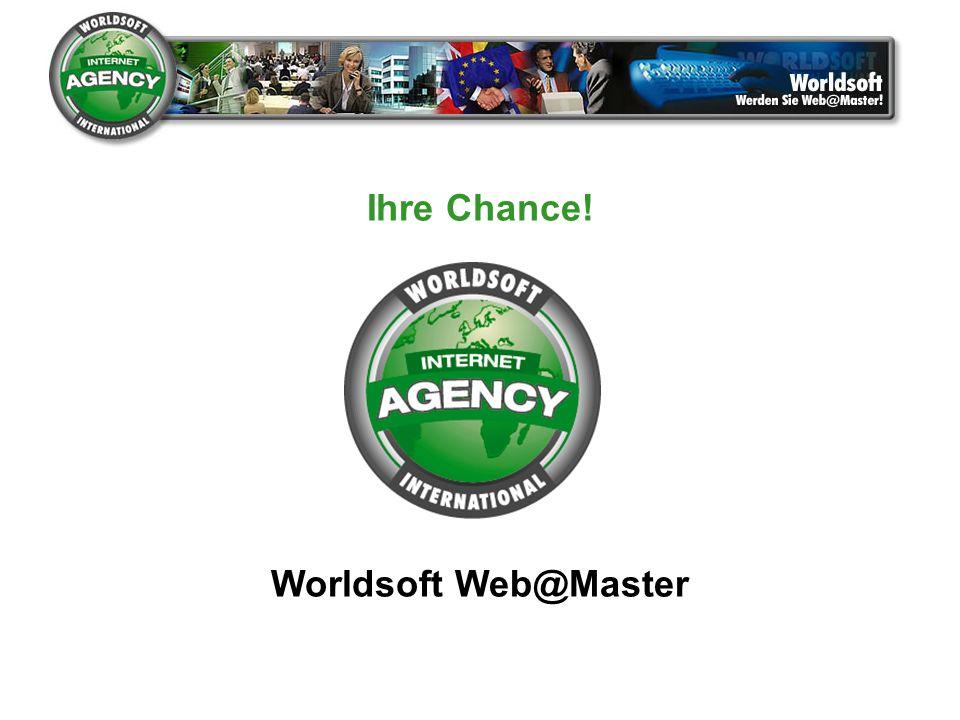 Ihre Chance! Worldsoft Web@Master