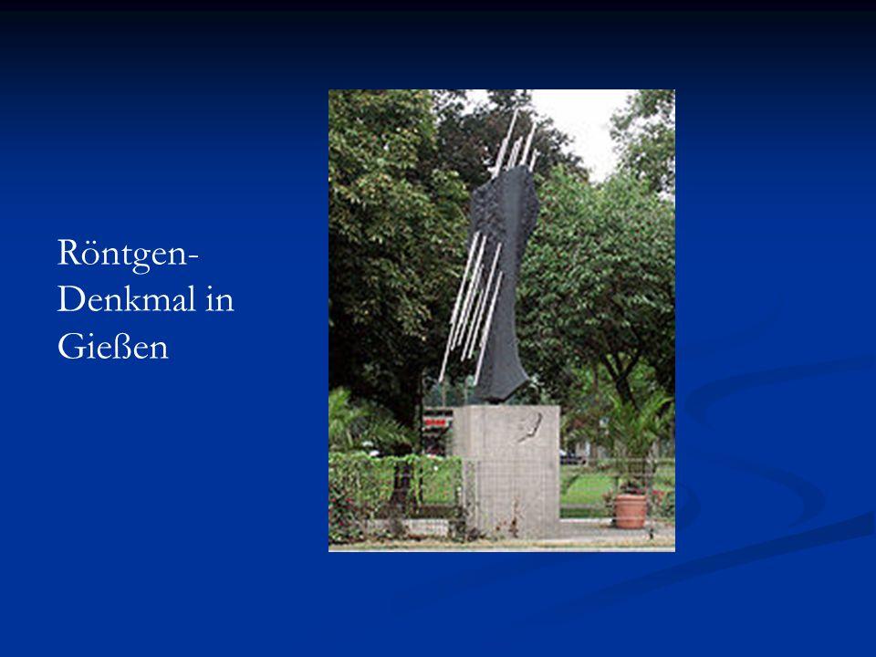 Röntgen- Denkmal in Gießen