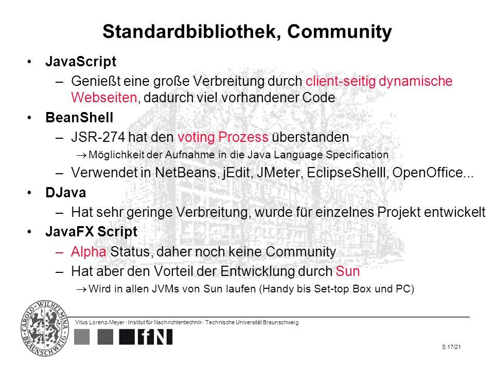 Vitus Lorenz-Meyer · Institut für Nachrichtentechnik · Technische Universität Braunschweig S.17/21 Standardbibliothek, Community JavaScript –Genießt e