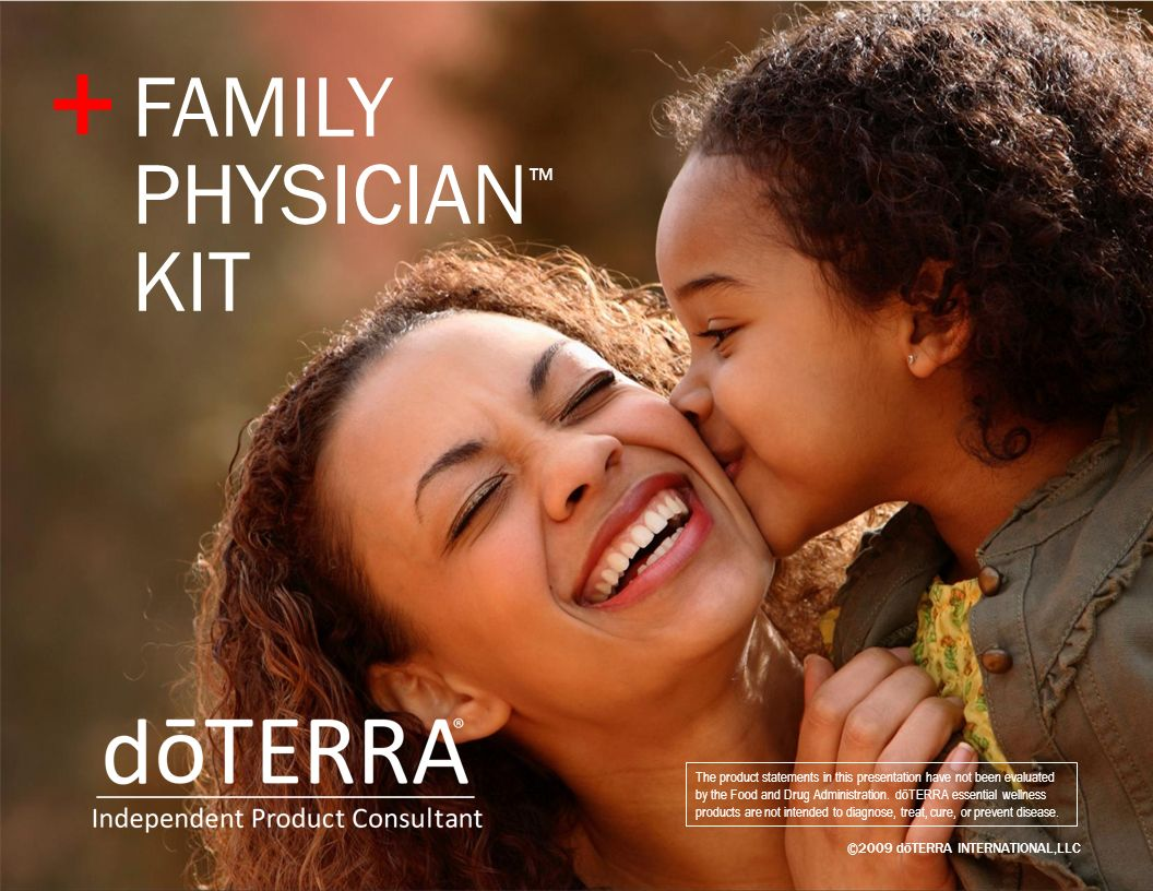 ©2009 dōTERRA INTERNATIONAL,LLC The product statements in this presentation have not been evaluated by the Food and Drug Administration. dōTERRA essen